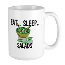 Eat ... Sleep ... SALADS Mug