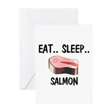 Eat ... Sleep ... SALMON Greeting Card