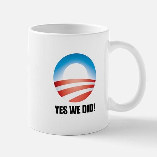 Yes We Did! - Barack Obama Logo Mug