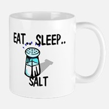 Eat ... Sleep ... SALT Mug