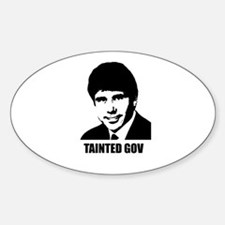 Rod Blagojevich - Tainted Gov Oval Decal