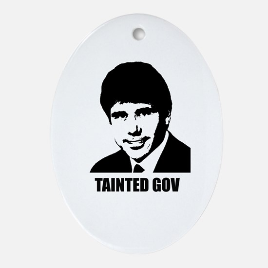 Rod Blagojevich - Tainted Gov Oval Ornament
