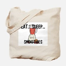 Eat ... Sleep ... SMOOTHIES Tote Bag