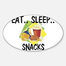 Eat ... Sleep ... SNACKS Oval Decal