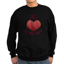 "My ""heart"" is yours Black Sweatshirt"