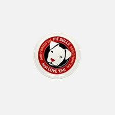 Pit Bulls: Just Love 'Em! Mini Button (100 pack)