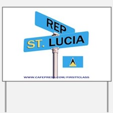 REP ST LUCIA Yard Sign
