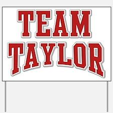 Team Taylor Personalized Custom Yard Sign