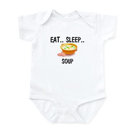 Eat ... Sleep ... SOUP Infant Bodysuit