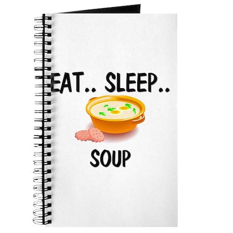 Eat ... Sleep ... SOUP Journal