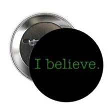 """I Believe"" Alien Button"