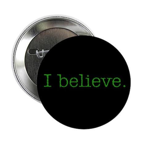 """""""I Believe"""" Alien Button"""
