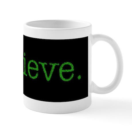"""I Believe"" Alien Mug"