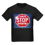 DON'T STOP Kids Dark T-Shirt