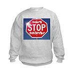 DON'T STOP Kids Sweatshirt