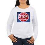 DON'T STOP Women's Long Sleeve T-Shirt
