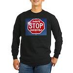 DON'T STOP Long Sleeve Dark T-Shirt