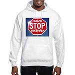 DON'T STOP Hooded Sweatshirt
