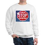 DON'T STOP Sweatshirt
