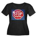 DON'T STOP Women's Plus Size Scoop Neck Dark T-Shi