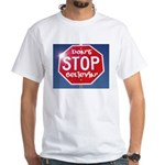 DON'T STOP White T-Shirt