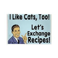 I Like Cats Recipe 3 Rectangle Magnet