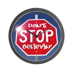 DON'T STOP BELIEVING Wall Clock