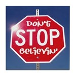 DON'T STOP BELIEVING Tile Coaster