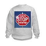 DON'T STOP BELIEVING Kids Sweatshirt