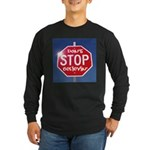 DON'T STOP BELIEVING Long Sleeve Dark T-Shirt