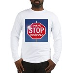 DON'T STOP BELIEVING Long Sleeve T-Shirt