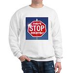 DON'T STOP BELIEVING Sweatshirt