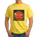 DON'T STOP BELIEVING Yellow T-Shirt