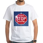 DON'T STOP BELIEVING White T-Shirt