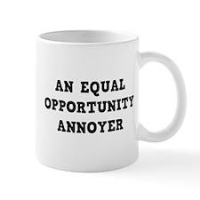 An Equal Annoyer Mug