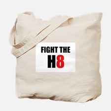 Prop 8 - Fight the H8 (hate) Tote Bag