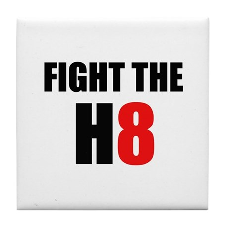 Prop 8 - Fight the H8 (hate) Tile Coaster