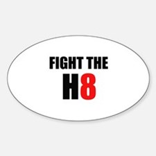 Prop 8 - Fight the H8 (hate) Oval Decal