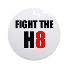 Prop 8 - Fight the H8 (hate) Ornament (Round)