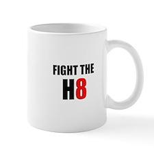 Prop 8 - Fight the H8 (hate) Mug
