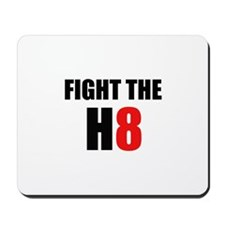 Prop 8 - Fight the H8 (hate) Mousepad