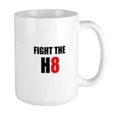 Prop 8 - Fight the H8 (hate) Mug