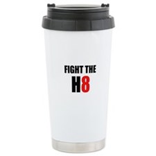 Prop 8 - Fight the H8 (hate) Travel Mug