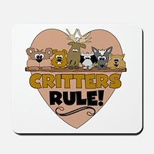 Critters Rule Mousepad