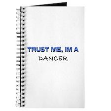 Trust Me I'm a Dancer Journal