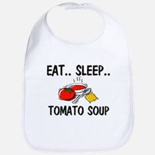 Eat ... Sleep ... TOMATO SOUP Bib