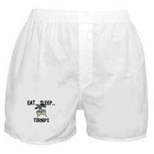 Eat ... Sleep ... TURNIPS Boxer Shorts