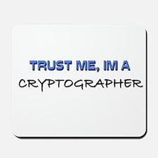 Trust Me I'm a Cryptographer Mousepad