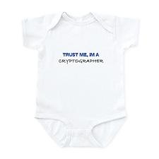 Trust Me I'm a Cryptographer Infant Bodysuit