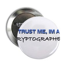 "Trust Me I'm a Cryptographer 2.25"" Button"